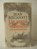 UN  GENTIL STALINIEN. Récit autobiographique.. [STALINISME]  RECANATI (Jean)