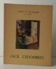 JACK CHAMBRIN. Catalogue de l'exposition du peintre Jack Chambrin, prix Fénéon 1954 à la galerie J. C. de Chaudun à Paris. . MAC ORLAN (Pierre)