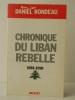 CHRONIQUE DU LIBAN REBELLE.  1988-1990 .    RONDEAU (Daniel).