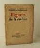 FIGURES DE VENDEE.. CLEMENCEAU (Georges)