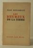 LES HEUREUX DE LA TERRE.. ROUSSELOT (Jean)