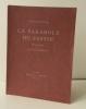 LA PARABOLE DU FESTIN. Programme pour un oratorio.. CLAUDEL (Paul) sous le pseudonyme de DELACHAPELLE.