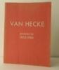 VAN HECKE. Peintures 1953-1956.. [BEAUX-ARTS] VAN HECKE