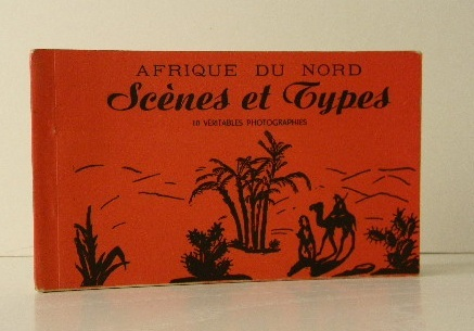 SCENES ET TYPES. 10 véritables photographies. 2ème série.. MAGHREB (Cartes postales du) AFRIQUE DU NORD.