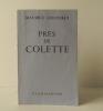 PRES DE COLETTE.. GOUDEKET (Maurice)