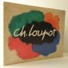 CH. LOUPOT. Catalogue édité par le Musée de l'Affiche à l'occasion de l'exposition présentée à Paris en novembre 1978. . [AFFICHES] CHARLES LOUPOT
