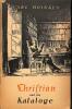 Christian und die Kataloge. Eine Erzählunf für Bücherfreunde.. HOINKES, CARL.