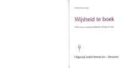 Wijsheid te Boek. Profiel van een veranderend tijdsbeeld, meningen en visies. With: Wijsheid te Boek: 75 jaar inspirerende boeken van N. Kluwer tot ...