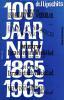 Honderd Jaar NIW. Het Nieuw Israëlietisch Weekblad 1865-1965.. LIPSCHITS, I.