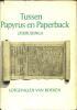 Tussen Papyrus en Paperback. Lotgevallen van Boeken.. KRUIZINGA, J.H.