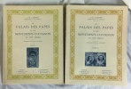 Le Palais des Papes et les Monuments d'Avignon au XIV.. [DETAILLE] LABANDE (L.H.) :