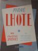 André Lhote. 48 reproductions commentées par le peintre. Jakovsky Anatole . .