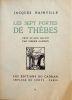 Les sept portes de Thèbes. Orné de bois gravé par Pierre Gandon. Jacques Bainville Pierre Gandon .