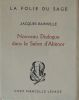 Nouveau dialogue dans le salon d'Aliénor. Jacques Bainville . .