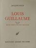 Louis Guillaume. Deux essais suivis de Textes inédits de Louis Guillaume. Buge Jacques .