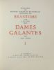 Mémoires de Messire Pierre de Bourdeille seigneur de Brantome sur les vies des dames galantes de son temps. Pierre de Bourdeille seigneur de Brantôme ...