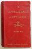 Le livre du gradé d'artillerie Edition 1915-1916. Collectif . .
