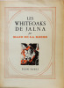 Les Whiteoaks de Jalna. Mazo de La Roche . .