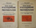 Manuel pratique d'illusionnisme et de prestidigitation. Complet en deux volumes. T.I Généralité / Tours de cartes // T.II pièces de monnaies / boules, ...