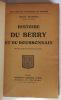 Histoire du Berry et du Bourbonnais. Marion Marcel