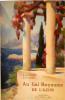 Au gai royaume de l'azur : Du lentisque des Maures au jasmin de Grasse, Le littoral et ses villes de rêve, Nice capitale de l'Azur, La montagne ...
