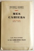 Mes cahiers. Tome dixième 1913-1914..  BARRES (Maurice).