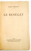 Le Renégat..  ARMANDY (André).