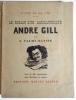 Le Roman d'un Caricutariste - André Gill. VALMY-BAYSSE (J.).