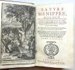 SATYRE MENIPEE, de la vertu du catholicon d'Espagne et de la tenue des états de Paris. A laquelle est ajouté un Discours sur l'interprétaion du mot de ...