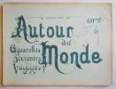 AUTOUR DU MONDE. Aquarelles, souvenirs, voyages. Fascicule XXIII. ESPAGNE, paysages & monuments.. ( Espagne)