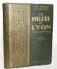 Les musées d'Europe : Lyon (le Palais Saint-Pierre).. MAUCLAIR -LYON (C.).