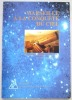 Marseille à la conquête du ciel. L'astronomie à Marseille et en Provence de Pythéas à Charles Fabry..  GEORGELIN (Yvon).