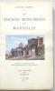 Les anciens monuments de Marseille..  DUCREUX (Gustave).