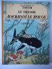 Les aventures de TINTIN. Le trésor de RACKHAM Le Rouge. . HERGE