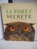 La forêt secrète. HAUSMAN René