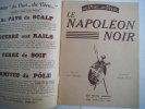 Le Napoléon noir . DEVINEAU Louis