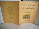 GERMAIN LE HAUTAIN . MORIN Henry