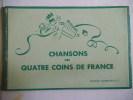 Chansons des quatre coins de France . BERTHON Suzanne et Raymond BETTEMBOS