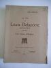 La vie de Louis DELAPORTE explorateur 1842 1925..  DE BEAUVAIS René