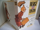 HERGE et TINTIN Reporter du Petit Vingtième au journal TINTIN. . GODDIN Philippe
