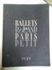 Programme des ballets de Paris 1949.. Roland PETIT