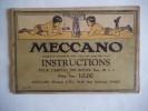 Meccano manuel d'instructions pour l'emploi des boîtes n°00 à 3 – Meccano manuel mécanismes standard.. Collectif