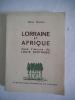 LORRAINE et AFRIQUE dans l'œuvre de Louis BERTRAND. HUSSON Odile.