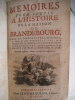 Mémoires pour servir à l'histoire de la Maison de BRANDEBOURG . FREDERIC II Roi de Prusse