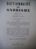 Dictionnaire du snobisme . JULLIAN  Philippe