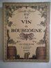 Le vin de Bourgogne. RODIER Camille