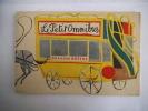 Le petit omnibus . GRAHAM GREENE
