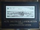 Anciennes cartes et vues de villes allemandes.. Collectif