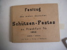 Festzug des ersten deutschen. Schützen-Festes Zu Frankfurt 1862. siècle. Festzug des ersten deutschen. Schützen-Festes Zu Frankfurt 1862.