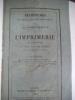 Recherches historiques et bibliographiques sur les commencements de l'imprimerie en Lorraine et sur ses progrès jusqu'à la fin du XVIIème siècle. . ...